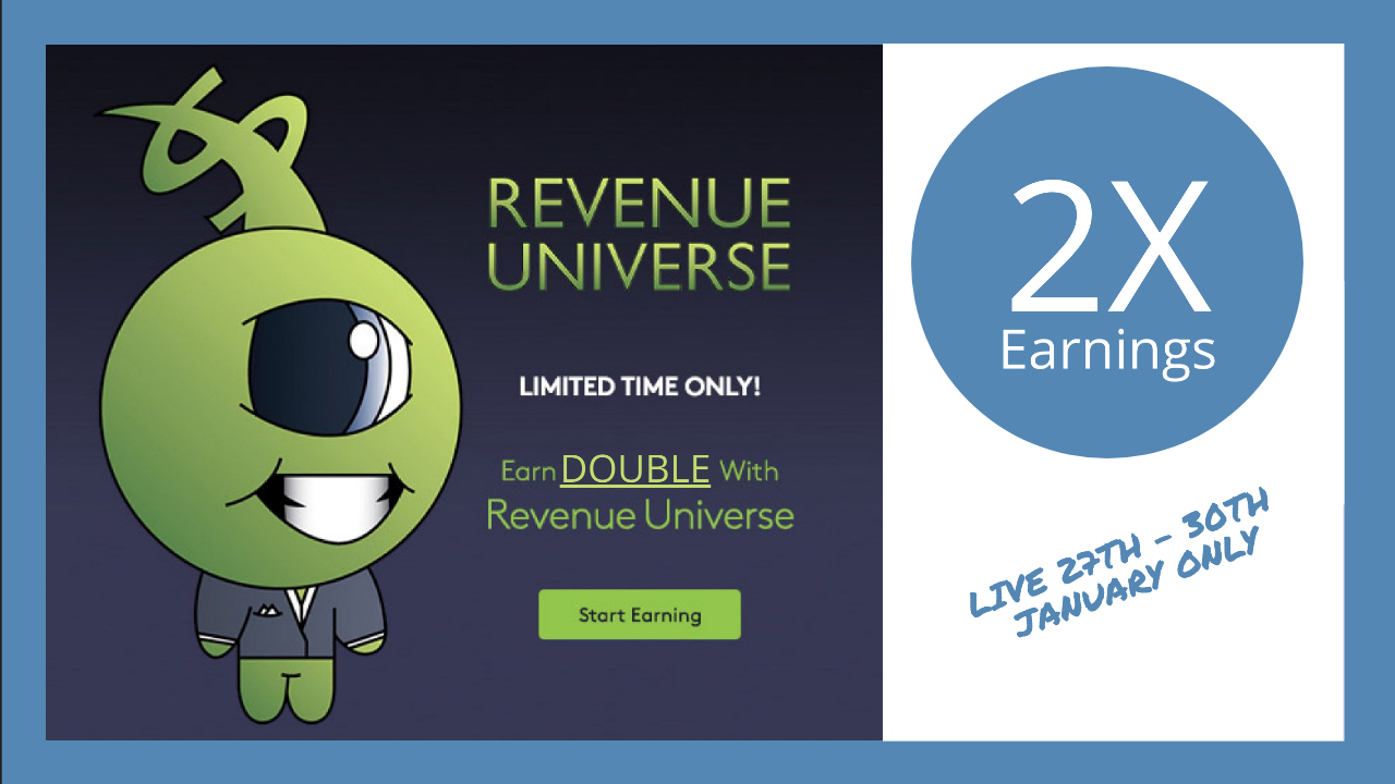 Revenue Universe are paying DOUBLE!